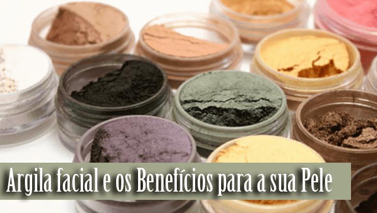 Argila facial e seus Benefícios
