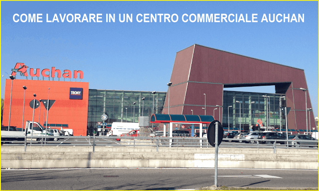 Come lavorare in un centro commerciale Auchan e inviare curriculum