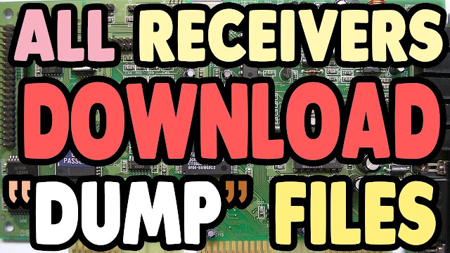 All China Receiver Dump & Flash Files 2019