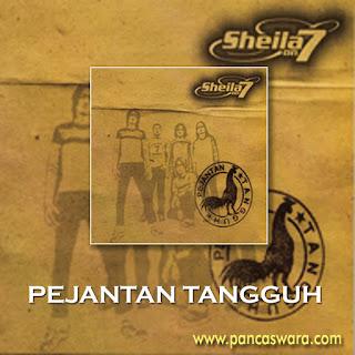 Lirik Lagu Sheila On 7 - Pejantan Tangguh