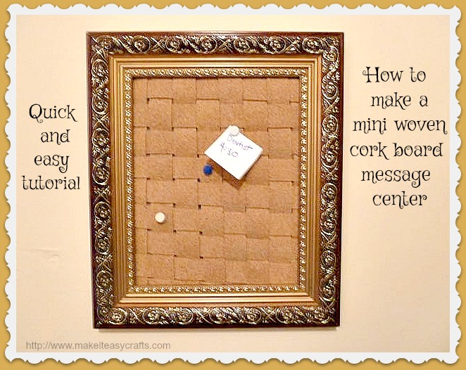 Make it easy crafts how to make a wonderful mini woven for How to make a bulletin board without cork