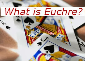 http://www.euchrefun.com/2013/05/what-is-euchre.html