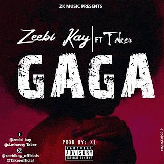 Zebbi Kay ft Taker - Gaga (prod. by X1)