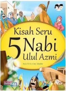 Mengenal Nabi Ulul 'Azmi