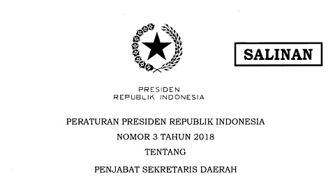 Perpres Nomor 3 Tahun 2018 Tentang Penjabat Sekretaris Daerah
