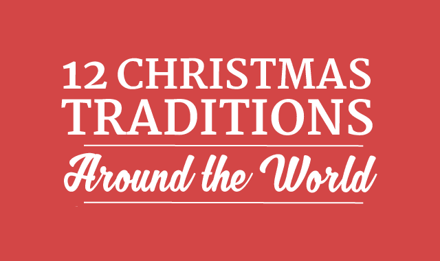 12 Christmas Traditions Around the World