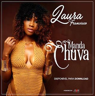 Laura  Francisco - Manda Chuva [Prod. HQM]