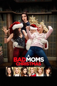 Watch A Bad Moms Christmas Online Free in HD