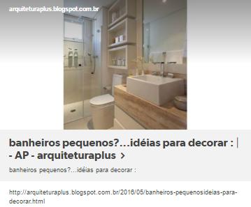 banheiros pequenos?...idéias para decorar :