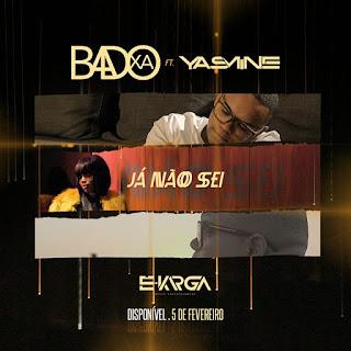 imagem Badoxa Feat. Yasmine - Já Não Sei