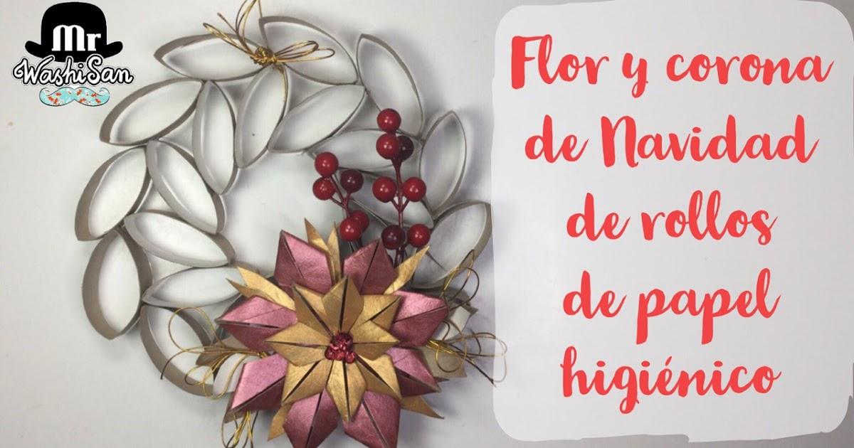 Mr washisan flor y corona de navidad con rollos de papel - Rollos de papel higienico decorados ...