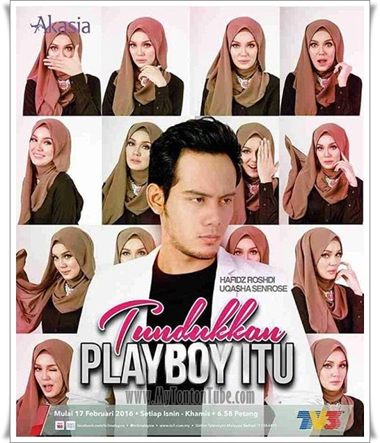 Drama Tundukkan Playboy Itu (2016) Akasia TV3 - Full Episode