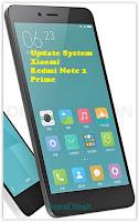 Update System / ROM MIUI On Xiaomi Redmi Note 2 Prime.