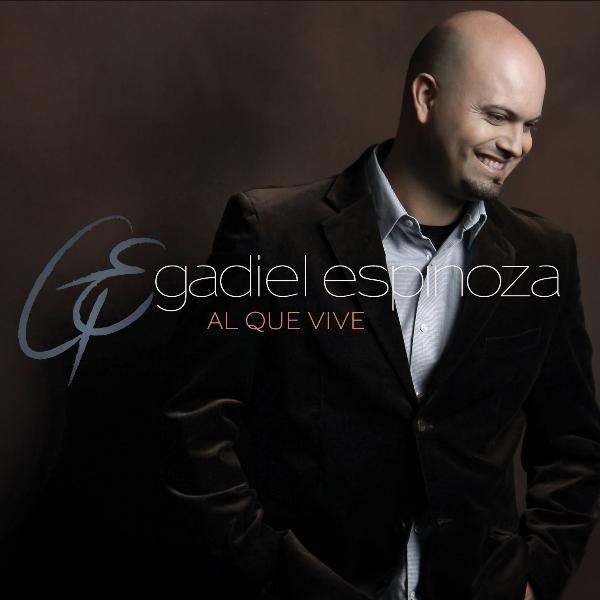 Gadiel Espinoza-Al Que Vive-