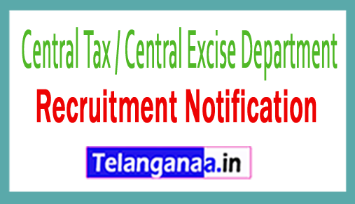 Central Tax / Central Excise Department Recruitment