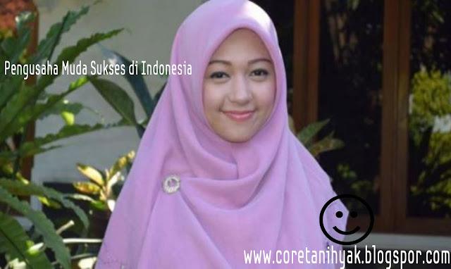 Pengusaha Muda Sukses di Indonesia (Hafiza Elfira)