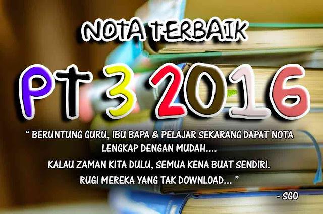 PT3 2016 | Nota Padat PT3 Kemahiran Hidup Tingkatan 1 hingga Tingkatan 3. LENGKAP!!