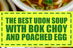 The Best Udon Soup with Bok Choy and Poached Egg