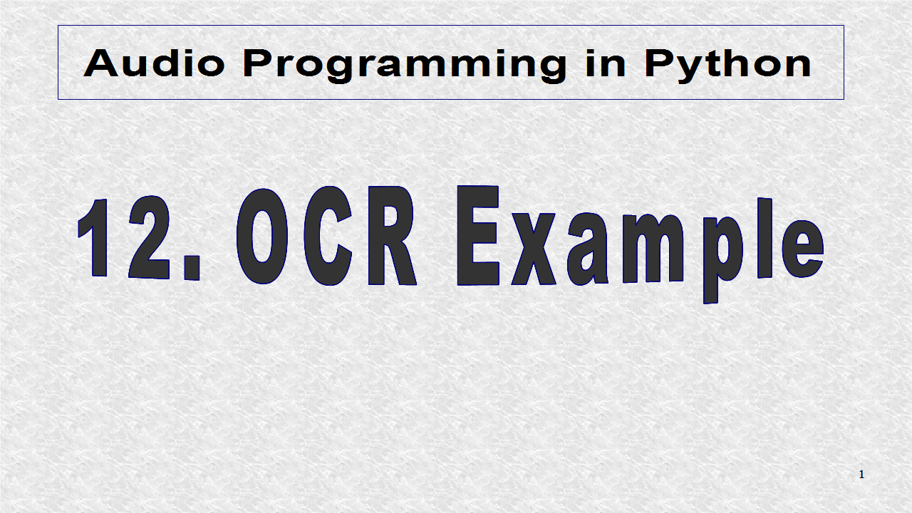 Audio Programming In Python: 12  OCR Example