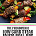 The Phenomenal Low Carb Steak Fajita Roll-Ups
