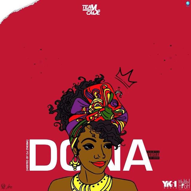 Team Cadê Feat. Dj Znobia - Dona