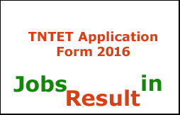 TNTET Application Form 2016
