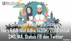 Kumpulan Kata Kata Ucapan Hari Raya Idul Adha 1440H/2019 untuk SMS,WA, Status FB dan Twitter