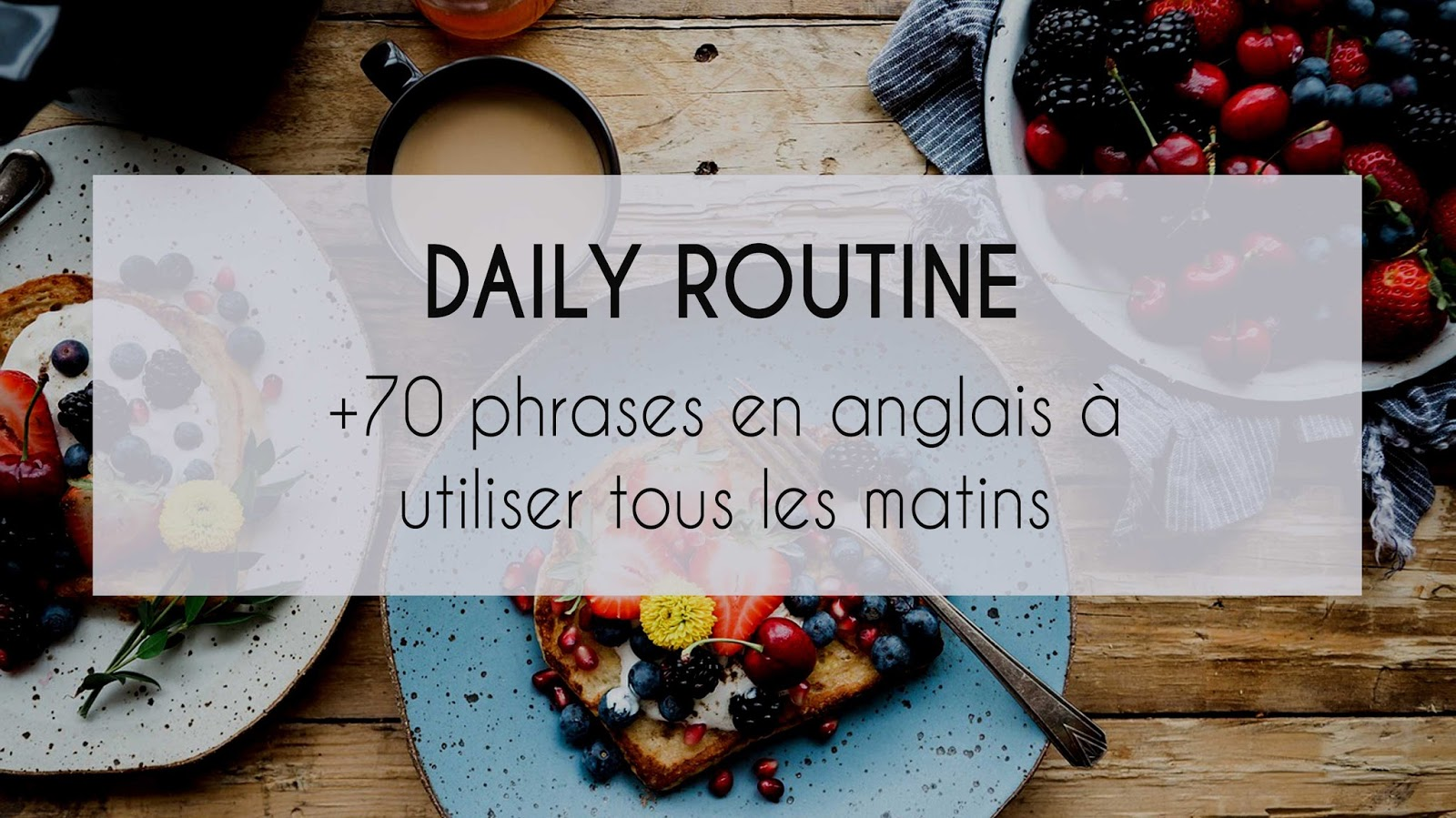 daily-routine-expressions-matin-anglais