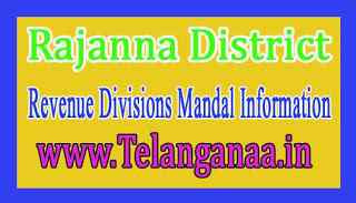 Rajanna Siricilla District Revenue Divisions Mandal Information