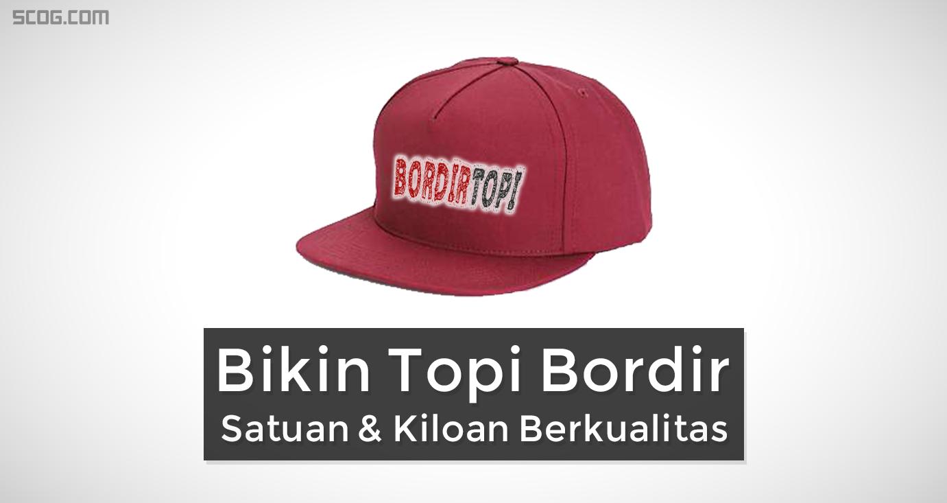 Bordirtopi.com, BIkin Topi Bordir Satuan Kiloan Berkualitas