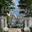 Bringing Them Home: Rosemont Series