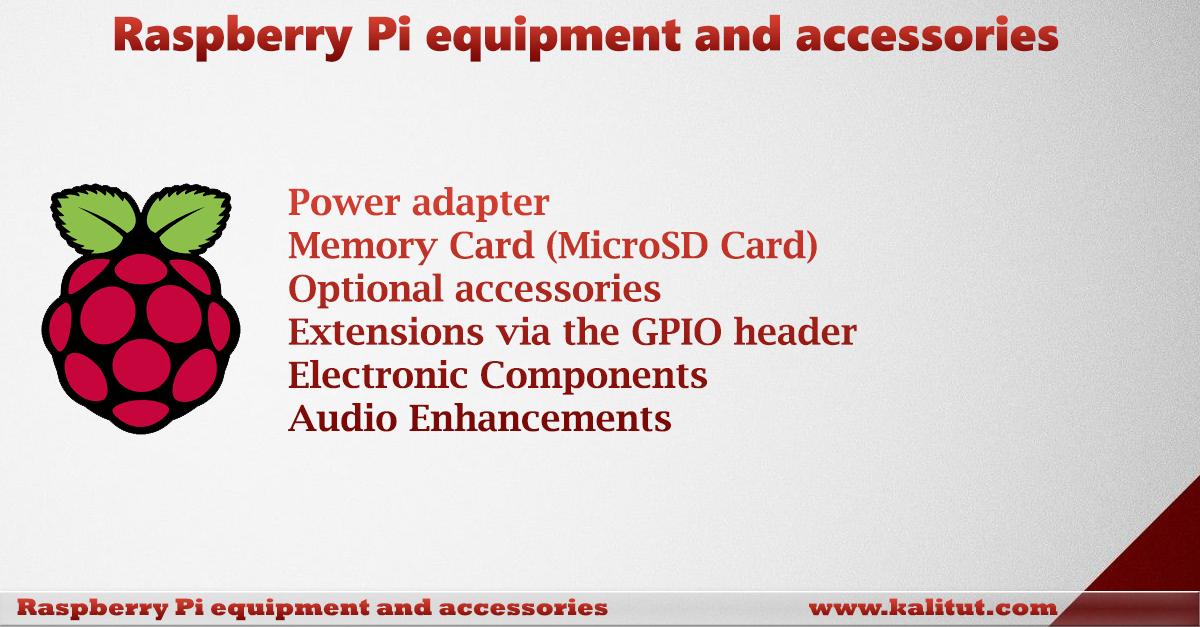 Raspberry Pi equipment and accessories