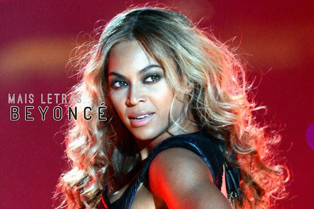 Mais Letras | Beyoncé