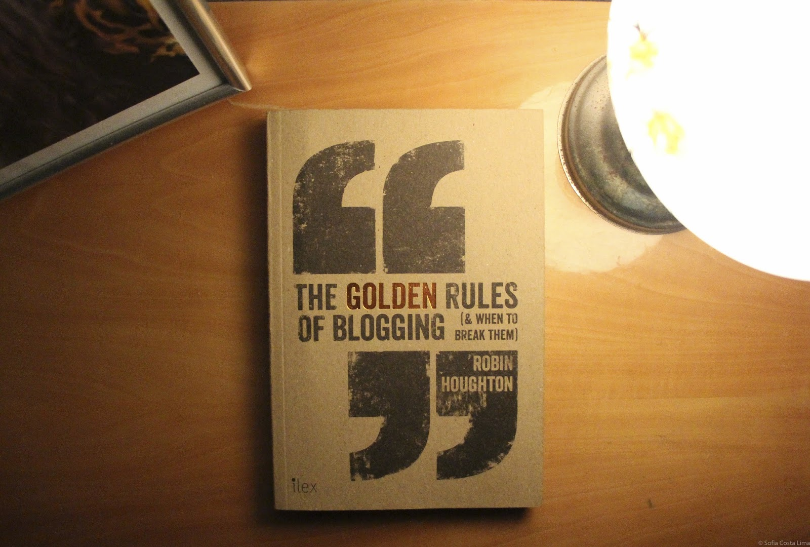 """""""The Golden Rules of Blogging"""" - Robin Houghton"""