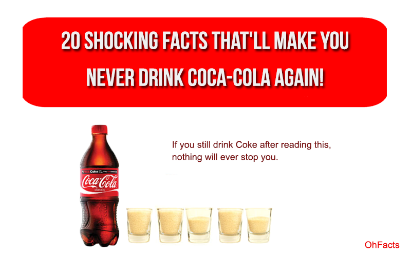 Debaonline4u Why I Stop Drinking Cocacola 20 Shocking