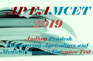 APEAMCET 2019 :  Notification, Exam date, Online Application form, Eligibility, Exam pattern