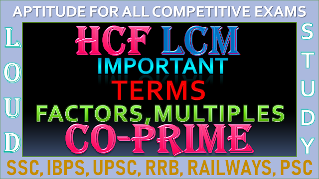 HCF and LCM - Important Terms - Factors, Multiples and Co-prime Numbers