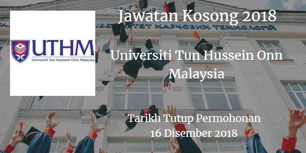 Jawatan Kosong UTHM 16 Disember 2018