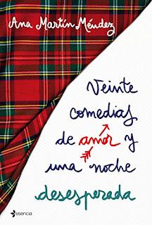 Veinte comedias de amor y una noche desesperada- Ana Martin Mendez