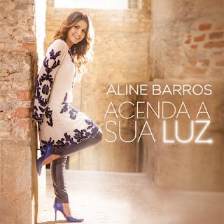 Baixar CD Acenda a Sua Luz Aline Barros Grátis