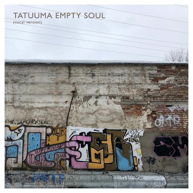 Песня Tatuuma — Empty Soul (Vocal Version) 2018