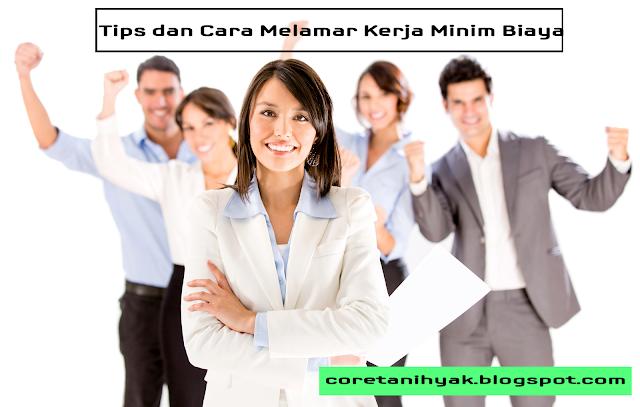 Tips dan Cara Melamar Kerja Minim Biaya
