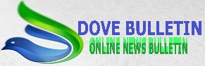Dove Bulletin - Online News Bulletin