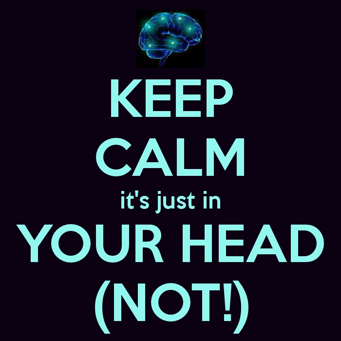 Image result for keep calm it's all in your head