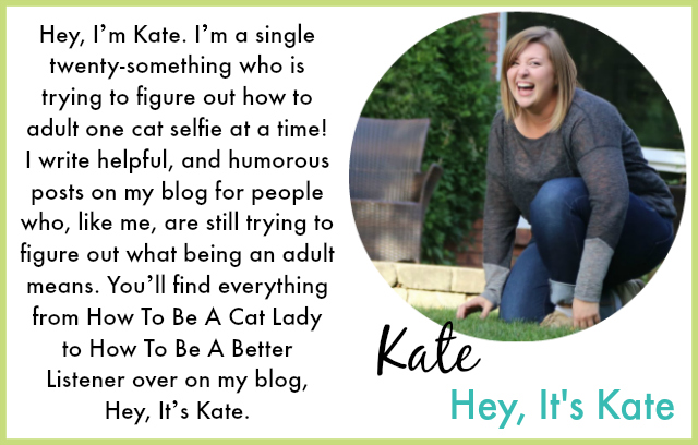 Hey, It's Kate