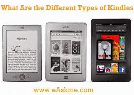 What Are the Different Types of Kindles : eAskme