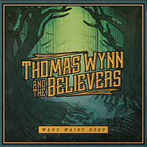 THOMAS WYNN & THE TRUE BELIEVERS