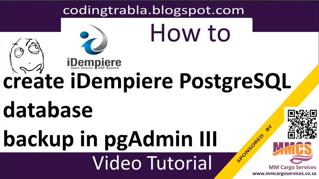 codingtrabla: iDempiere ERP: create database backup in pgAdmin III