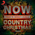 Various Artists - Now Thats What I Call Country Christmas [2018][320Kbps /MP3][2CDs]
