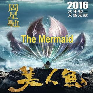 The Mermaid (2016), Film The Mermaid, Sinopsis The Mermaid The Mermaid Poster